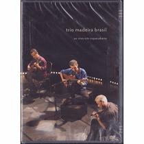 Dvd Trio Madeira Brasil - Ao Vivo Em Copacabana - Frete Grát