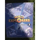 Ingles World Explorer Activity Book 2 Editorial Oxford