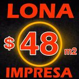 Lona Impresa Publicitaria Calidad - Servicio - Precio $50 M2