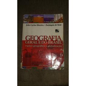 Geografia Geral E Do Brasil - João Carlos Moreira