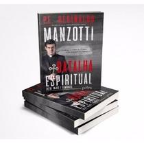 Livro Batalha Espiritual-padre Reginaldo Manzotti