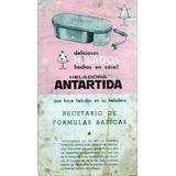 Heladora Antartida Recetario De Formulas Basicas