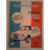 Manual De Taller Para Los Autos Citroën Visa Club 1979/80