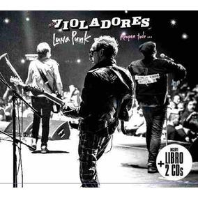 Los Violadores - Luna Punk. Rompan Todo - 2 Cds + Libro
