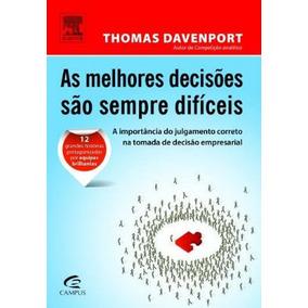 Livro As Melhores Decisões São Sempre Difíceis - Promoção