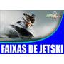 Faixas P/ Jet Ski E Lanchas