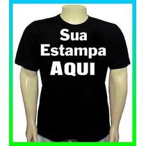 Camisetas Personalizadas - Sua Estampa Até Tam. A3 - Criamos