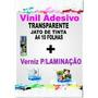 Vinil Transp +verniz P/laminação+transfer Light Jato D Tinta
