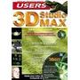 3d Studio Max (animación Tridimensional ) Editorial: Users