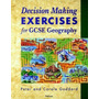 Decision Making Exercises For Gcse Geography Goddard Peter N