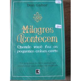 Livro: Milagres Acontecem De Don Gabor