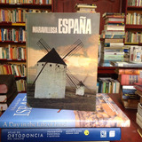 Maravillosa España. Editorial Círculo De Lectores.