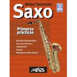 Saxo Primeras Prácticas Con Cd - Nestor Tomassini M