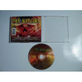 Cd Original - Cha De Kapiaba Vol 3