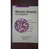 Libro Recursos Humanos En La Argentina - Ed Estrada
