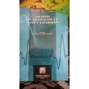 Nociones De Legislacion En Salud Y Enfermeria,raul Miguel,au