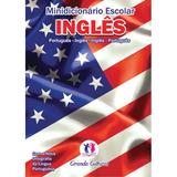 Dicionario Mini (ingles) Port / Ingles Nova Ortografia Un.