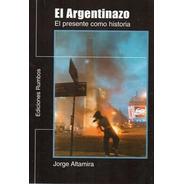El Argentinazo Jorge Altamira (r)