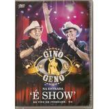 Dvd Gino E Geno - Na Estrada É Show Itumbiara-go (lacrado)