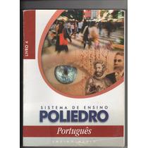 Sistema De Ensino Poliedro Português Livro 4 Ensino Médio Ss
