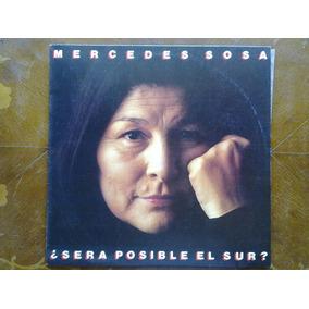Mercedes Sosa - Será Posible El Sur. Disco Vinilo Lp 1984