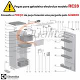 Peças Geladeira Electrolux Re28 - Pergunte Pelo Número