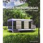 Casas Prefabricadas( Una Casa Una Semana); Fran Envío Gratis