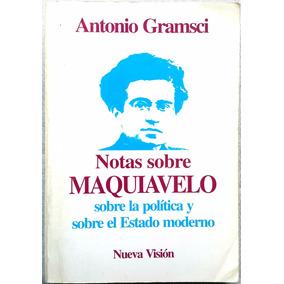 Notas Sobre Maquiavelo Por Gramsci