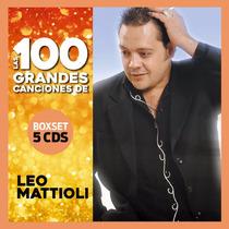 Leo Mattioli - Las 100 Mejores Canciones - 5 Cd