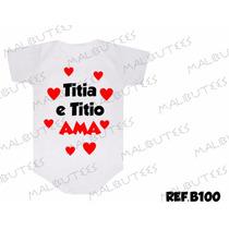 Body Dinda, Tia, Bebê, Mamãe, Frases. Titia E Titio Ama