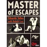 Eduardo Telles Jiu-jisu - Mestre Das Escapadas Video Aula