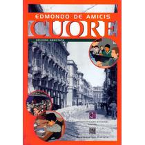 Cuore. Edmondo De Amicis (co)