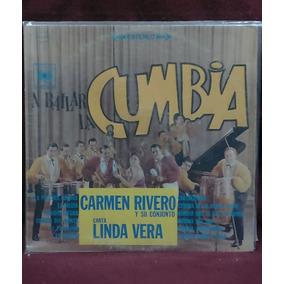Carmen Rivero Y Su Conjunto. A Bailar Cumbia