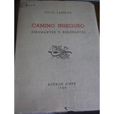 Julio Lamrod - Camino Inseguro - 1939 - Edicion De 350 Ej.