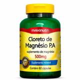 Cloreto De Magnésio P A 500mg - Maxinutri - 60 Cápsulas