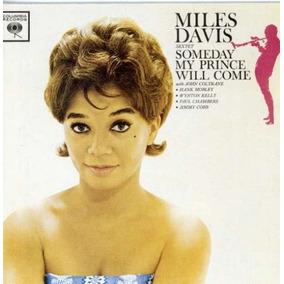 Cd : Miles Davis - Someday My Prince Will Come (cd)