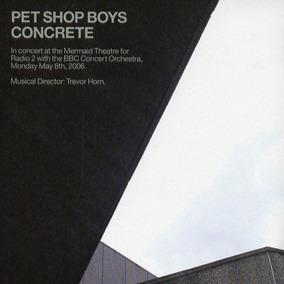 Pet Shop Boys - Concrete Cd Doble Nuevo Cerrado