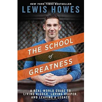 Libro The School Of Greatness: A Real-world Guide To Living