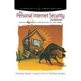 The Personal Internet Security Guidebook, 2002