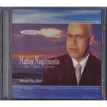 Cd Mattos Nascimento - Em Águas Profundas (bônus_playback)
