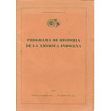 Programa De Historia De La América Indígena.