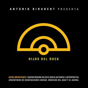 Antonio Birabent Hijos Del Rock / O (2016) Nuevo Sellado