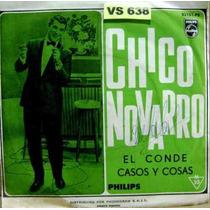 Chico Novarro El Conde Vinilo Simple Muy Raro