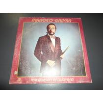 Manolo Galvan - Me Llaman El Calavera * Disco De Vinilo