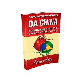 Como Importar Da China + Brindes