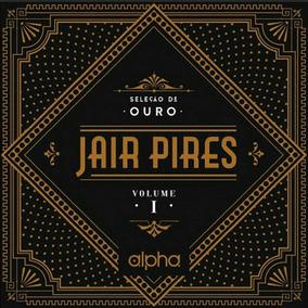 Cd Jair Pires Seleção De Ouro Vol.1 - C/playback Incluso