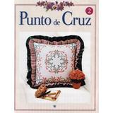 _ 10 Revistas Para Manualidades En Punto De Cruz (lote 1)