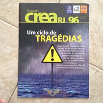 Revista Crea Rj 96 Fev/mar 2014 Um Ciclo De Tragédias Chuvas