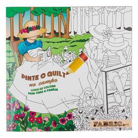 Livro de quilt livros no mercado livre brasil livro para colorir pinte o quilt no campo va11396 fandeluxe Choice Image