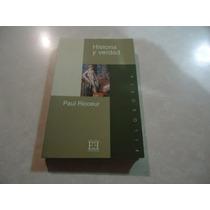 Historia Y Verdad Autor: Paul Ricoeur